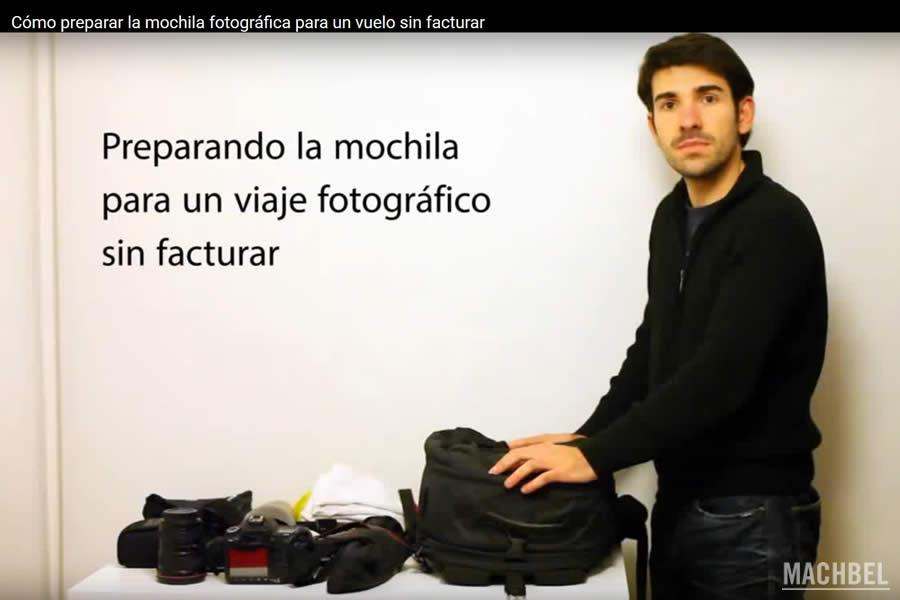 Cómo preparar la mochila fotográfica para no facturar en un viaje